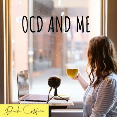 42. OCD and Me