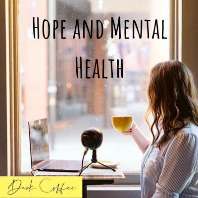 47. Hope and Mental Health