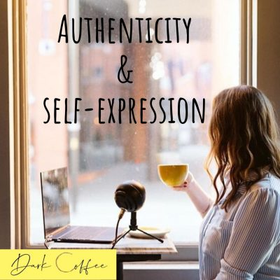 60. Authenticity & Self-Expression