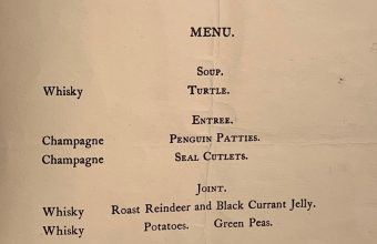 The menu printed by the crew of the 1907-09 Nimrod Antarctic expedition