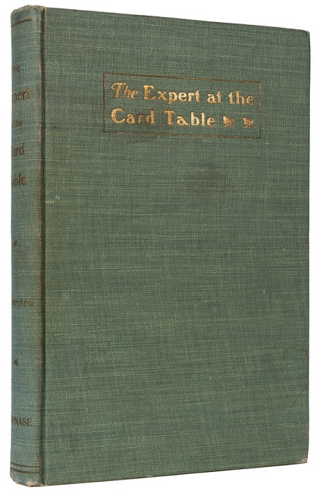 A rare first edition of The Expert at the Card table, first published in 1902