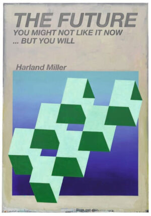 The Wick - The Future, You Might Not Like it Now... But You Will, Harland Miller, 2017