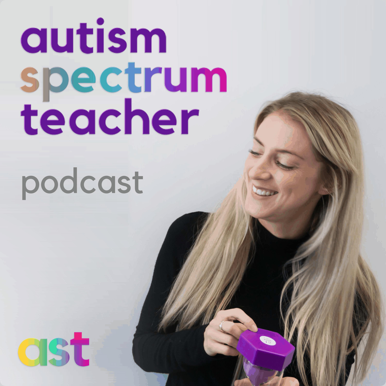 Autism Spectrum Teacher Podcast Steph Reed
