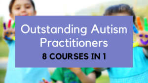 outstanding autism practitioners 8 online courses