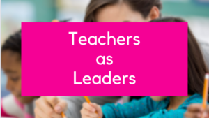 teachers as leaders online course maximising ta's