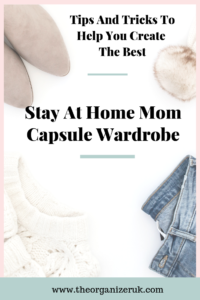 How to make the best stay at home mom capsule wardrobe .