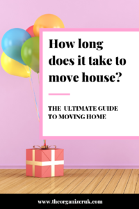 Pinnable image : present and balloons , how long does it take to move house?