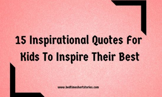 inspirational quotes for kids