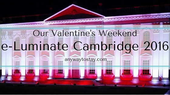 Our Valentine's Weekend at e-Luminate Cambridge 2016
