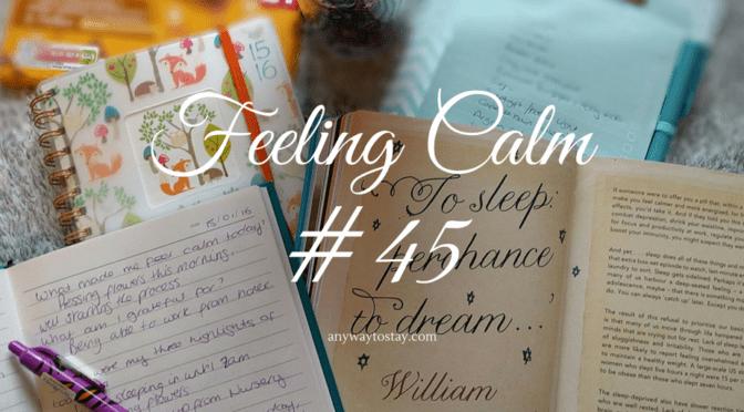 Feeling Calm #45