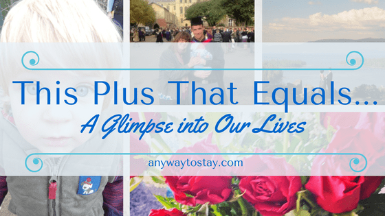 This Plus That Equals…. August Plans