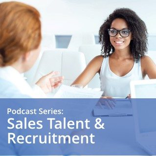 sales talent and recruitment podcast