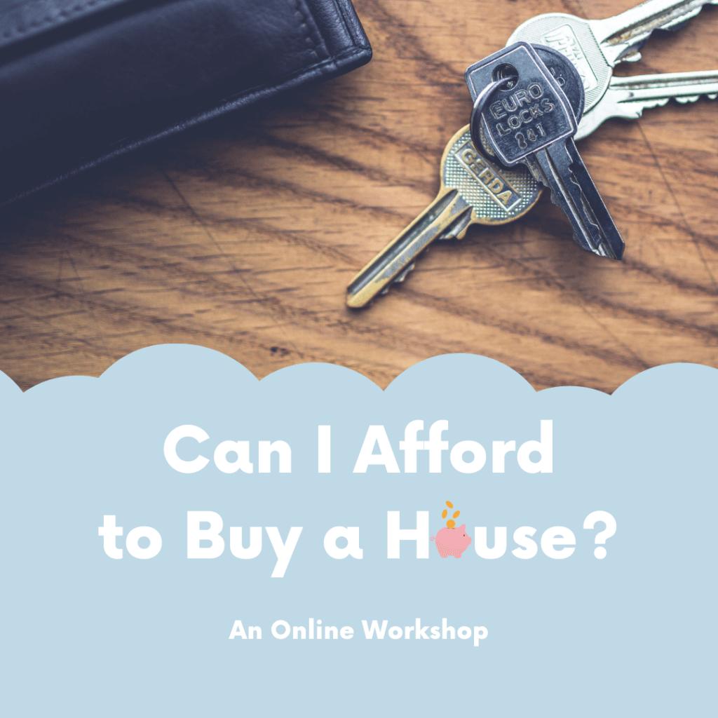 Mortgages Workshop