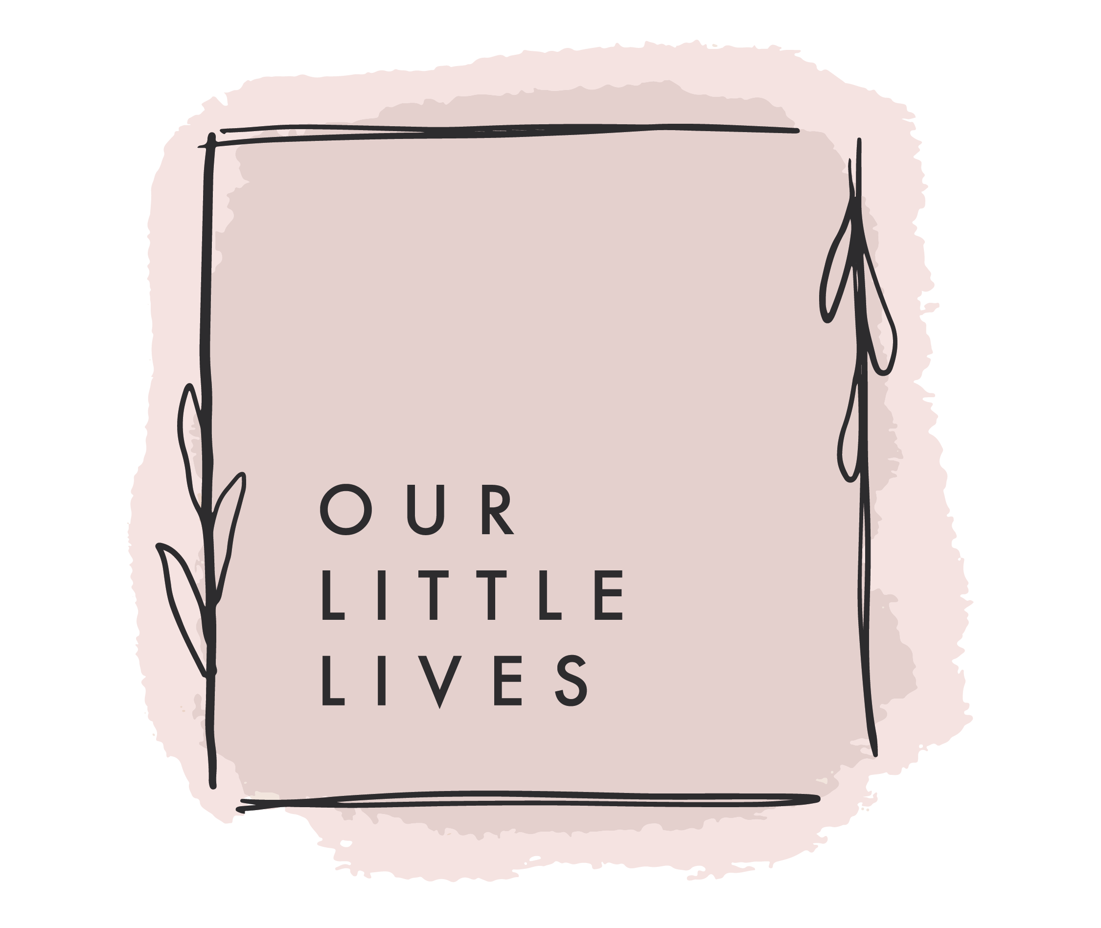 OUR LITTLE LIVES