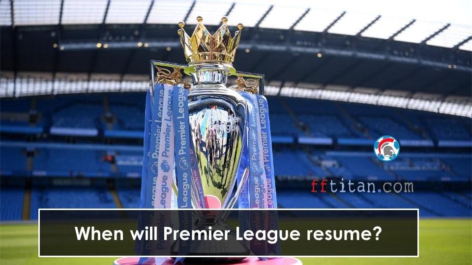 Premier league resumes