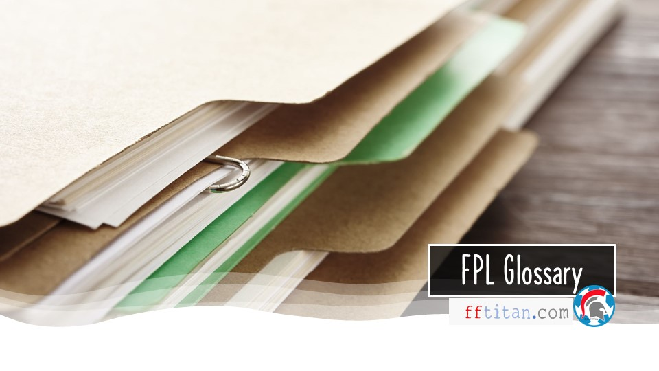 FPL Glossary