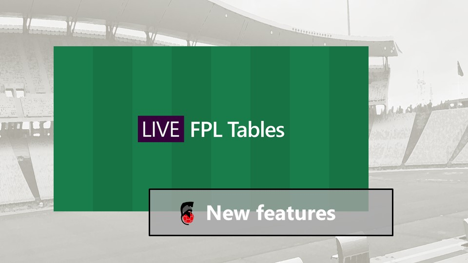 New Features on Live FPL Tables