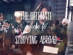 THE ULTIMATE GUIDE TO STUDYING ABROAD: 16 REAL STORIES FROM BLOGGERS 1