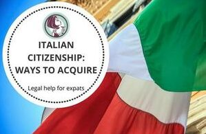 How to get Italian citizenship: legal help for expats