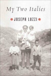 My Two Italies Joseph Luzzi Best expat memoirs in Italy