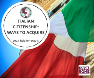 ways to get Italian citizenship: free initial legal help for expats