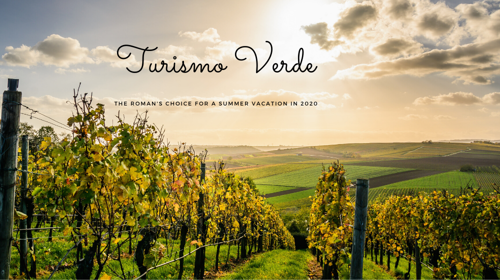 Agrotourism Turismo Verde Italy's summer 2020 vacation trend