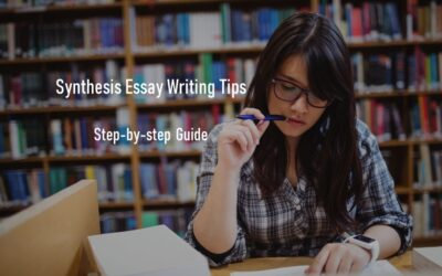 How to Write a Synthesis Essay? Step-by-step Guide to Synthesis Essay Writing