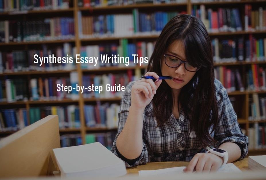 Synthesis Essay Writing Tips