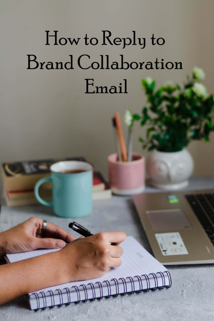 How to reply to brand collaboration emails, how to respond to PR emails, How to reply to instagram collaboration emails