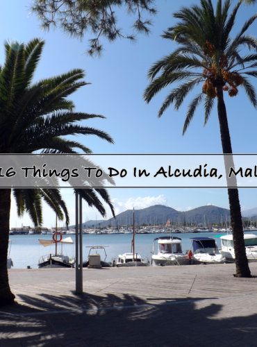 16 Things To Do In Alcudia, Mallorca