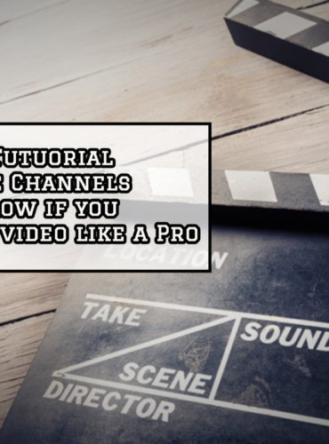 5 Tutorials YouTube Channels to follow if you Want to edit video like a Pro