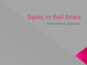 Which is better; real estate or equity (shares) investment?