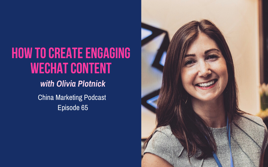 CMP065: How to Create Engaging WeChat Content with Olivia Plotnick