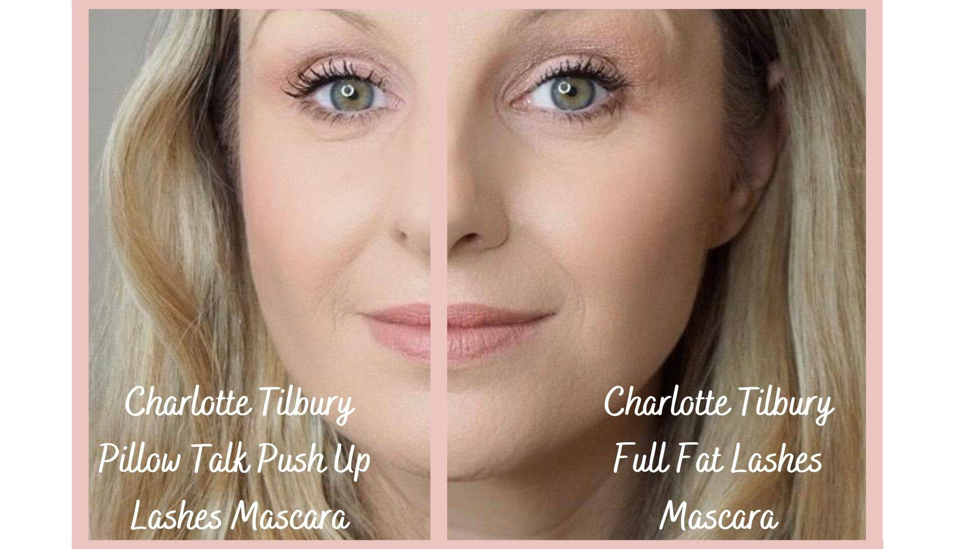 Charlotte Tilbury Pillow Talk Push Up Lashes Mascara vs Full Fat Lashes Mascara