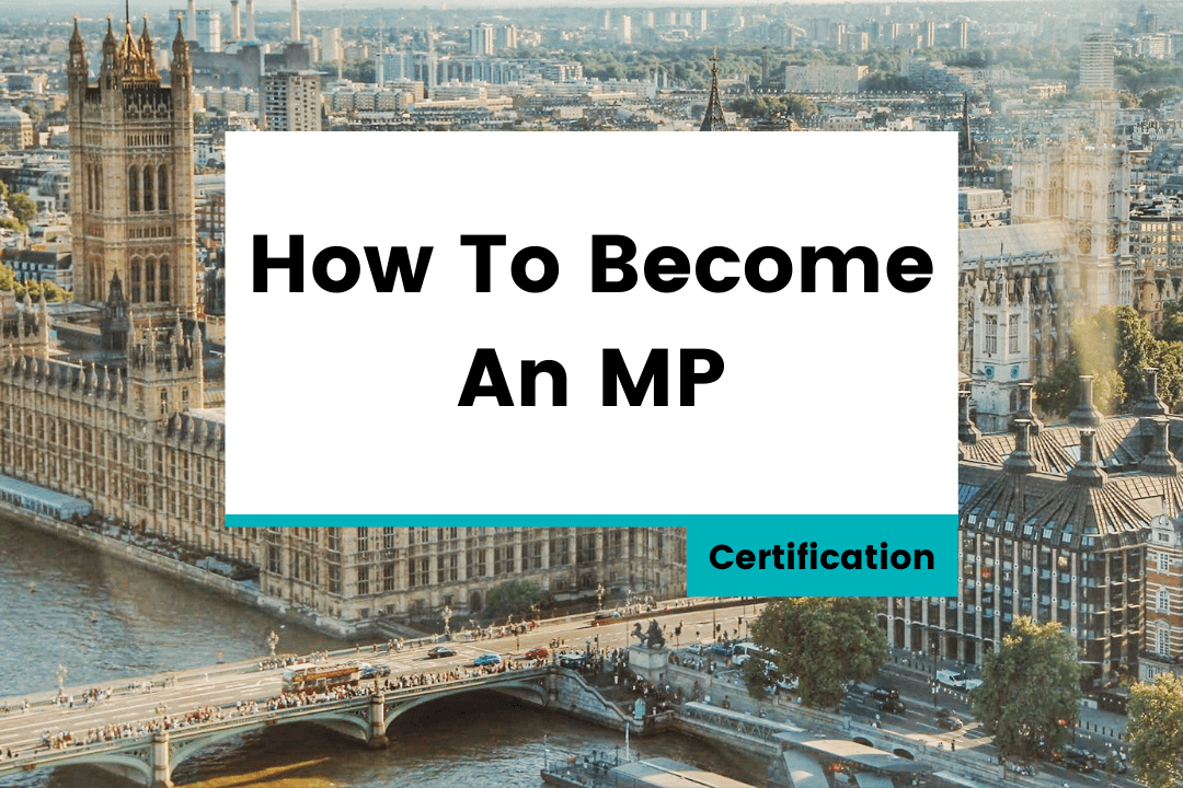 How To Become An MP