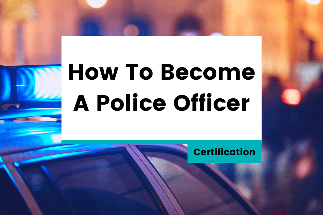 How To Become A Police Officer