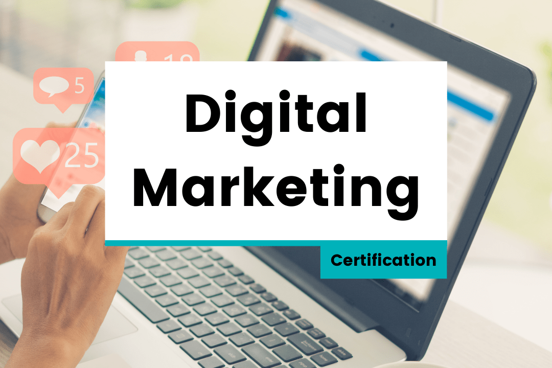 Digital Marketing – Certification