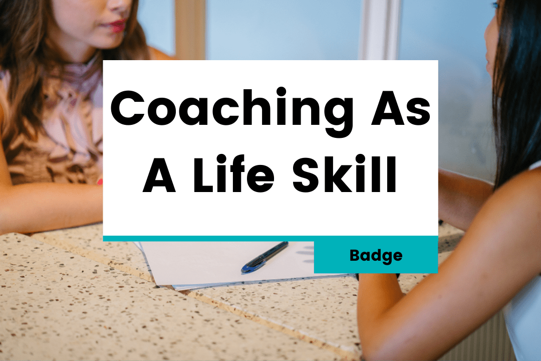 Coaching As A Life Skill – Badge