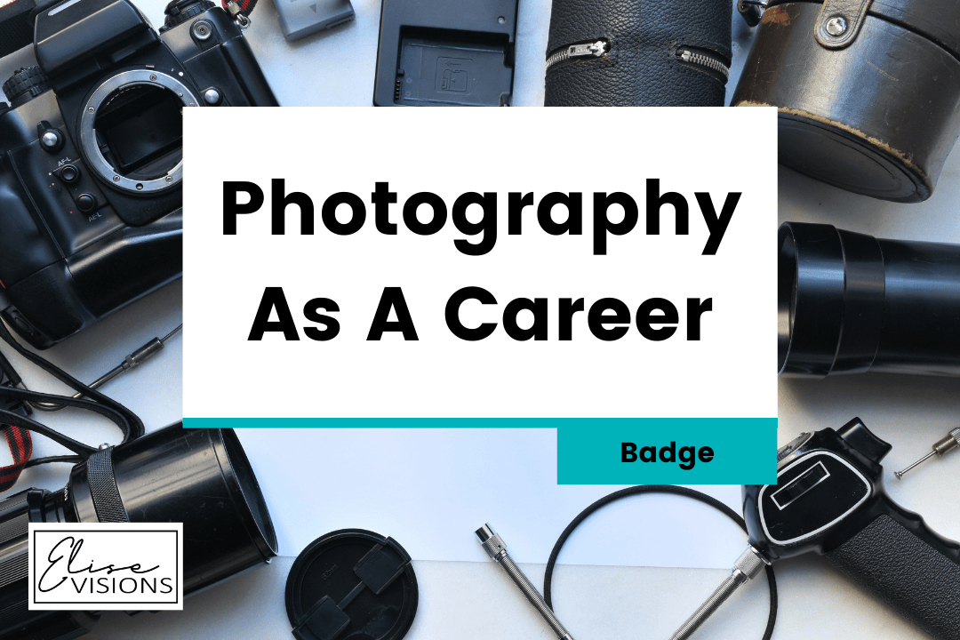 Photography As A Career – Badge
