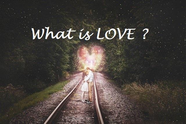 Valentine Special:  प्यार क्या है ? ( What is LOVE ? )