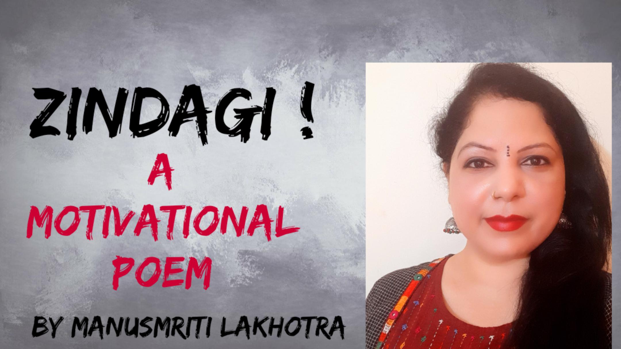 Zindagi – A Hindi Inspirational Poem   Hindi Poem 😊