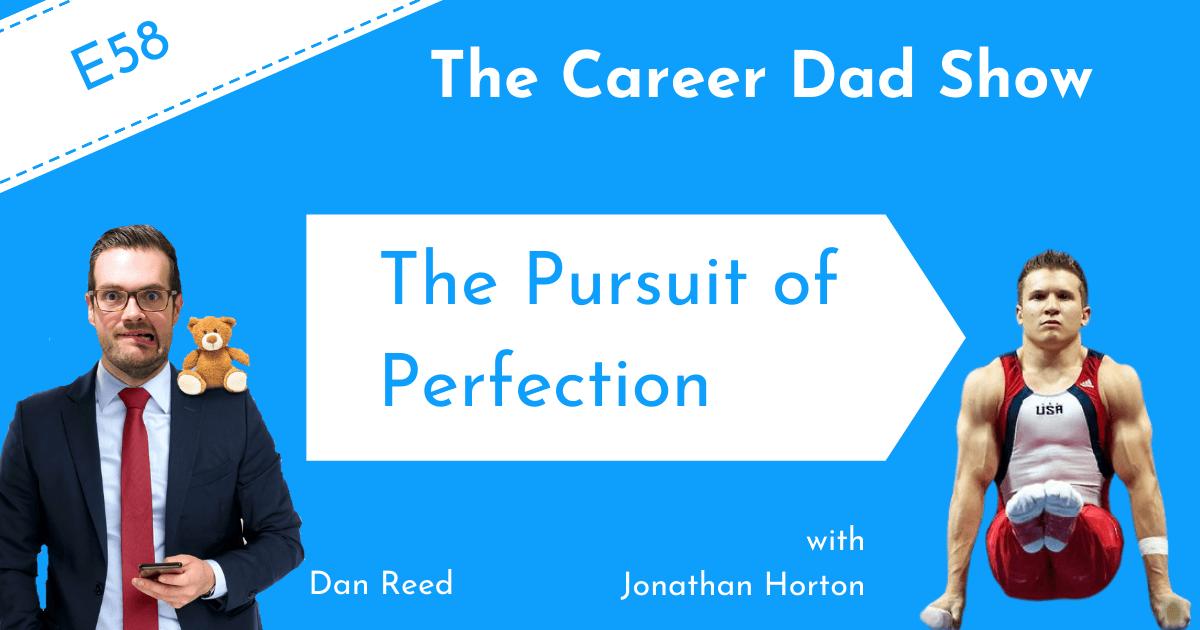 The Pursuit of Perfection Jonathan Horton