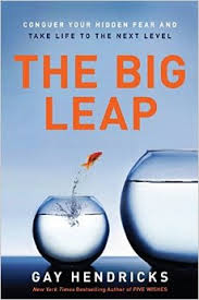 The Big Leap by Gay Hendricks