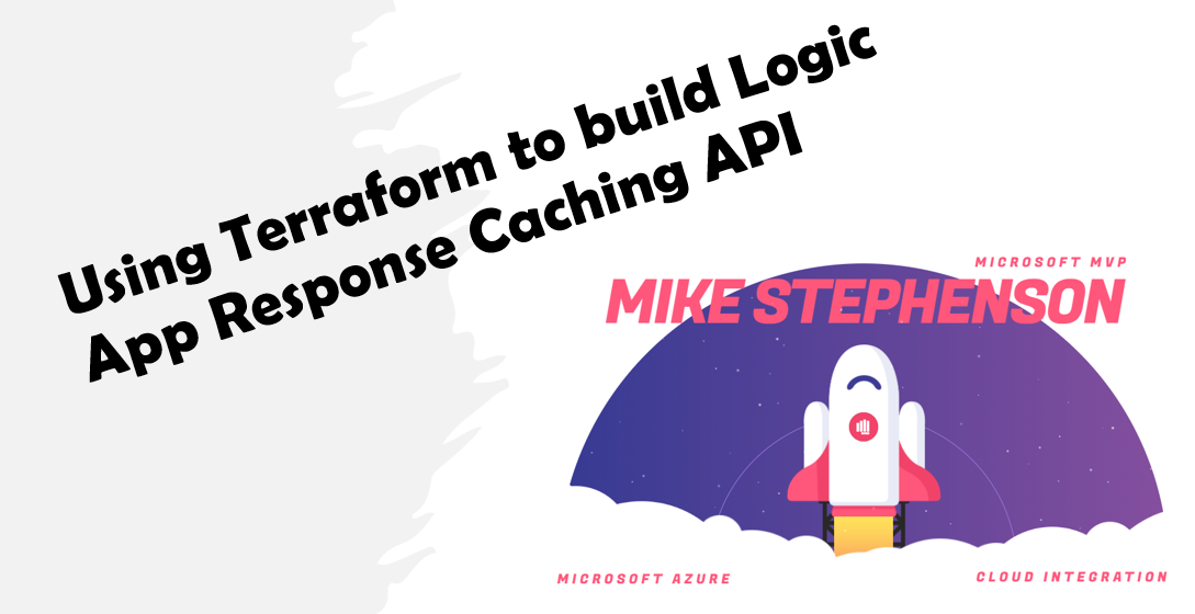 Logic App Helper API for Caching with Terraform