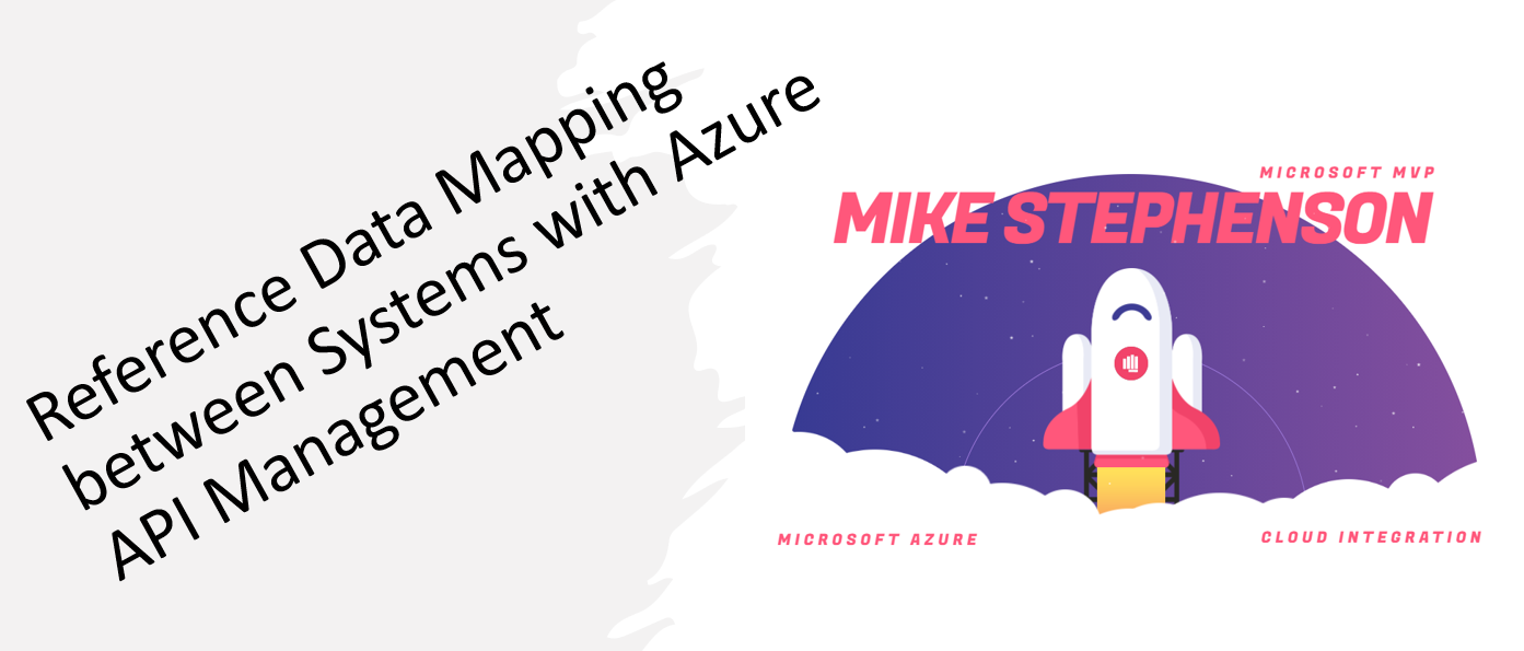 Reference Data Mapping between Systems with Azure API Management