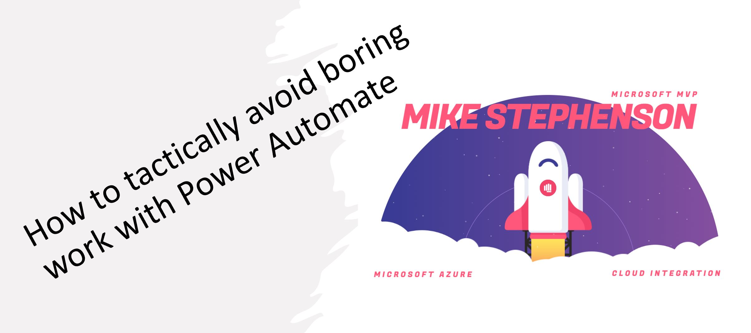 How to tactically avoid boring work with Power Automate