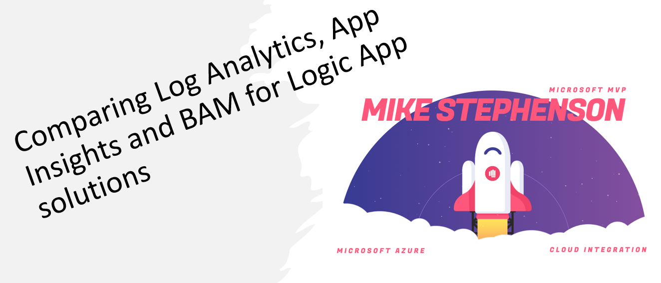 Comparing Log Analytics, App Insights and BAM