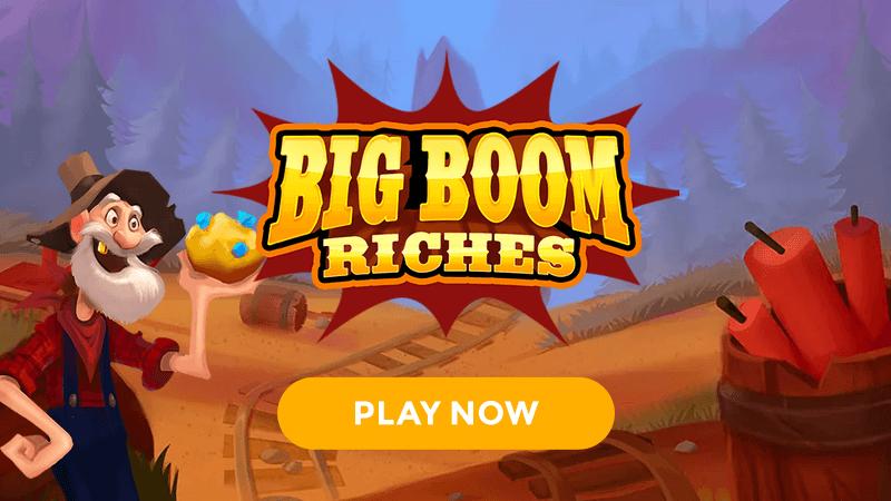 big boom riches slot signup