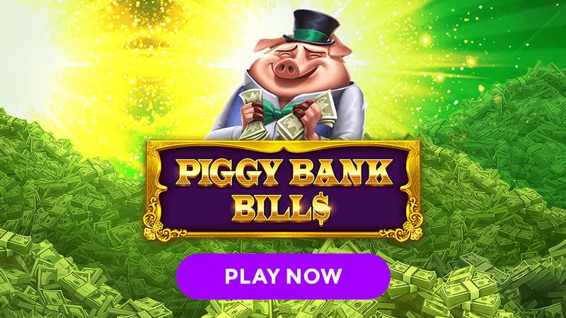 piggy bank bills slot signup