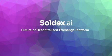 Solana Native Soldex AI – Renewing Hope for DEX & AI
